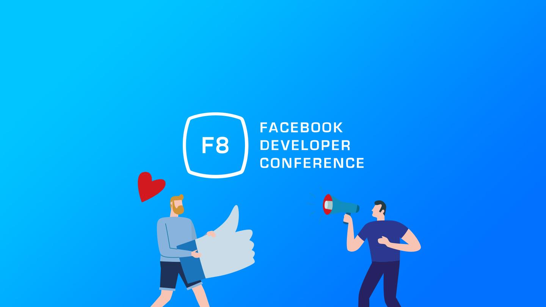 Facebook F8 [2018]
