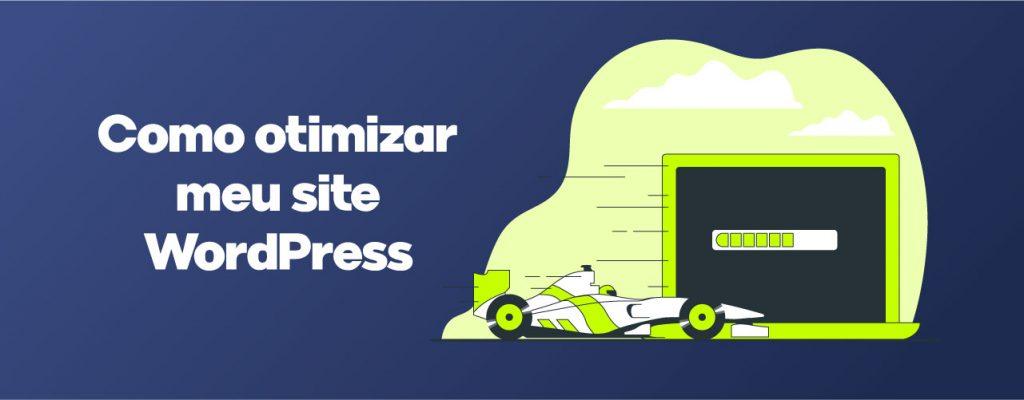 Como otimizar WordPress